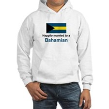 Happily Married to Bahamian Hoodie