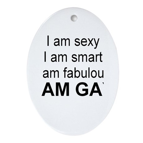 A am gay Oval Ornament