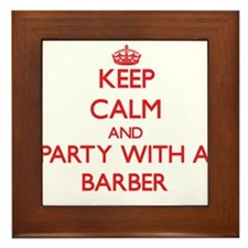 Keep Calm and Party With a Barber Framed Tile
