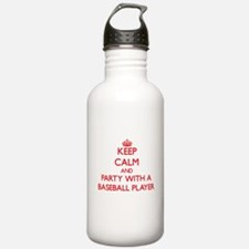 Keep Calm and Party With a Baseball Player Water B