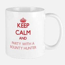Keep Calm and Party With a Bounty Hunter Mugs