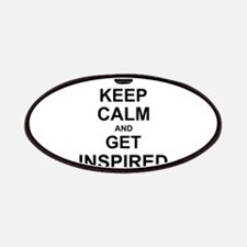Keep Calm and Get Inspired Patches