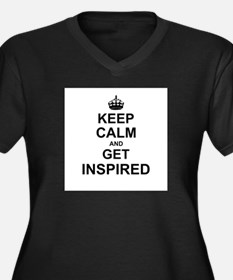 Keep Calm and Get Inspired Plus Size T-Shirt