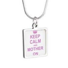 Keep Calm and Mother on Necklaces