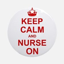 Keep Calm and Nurse on Ornament (Round)