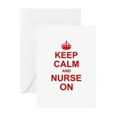 Keep Calm and Nurse on Greeting Cards