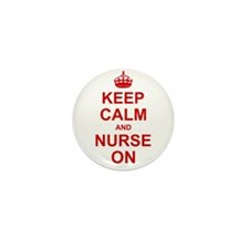 Keep Calm and Nurse on Mini Button (100 pack)