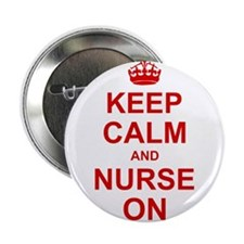 "Keep Calm and Nurse on 2.25"" Button (10 pack)"