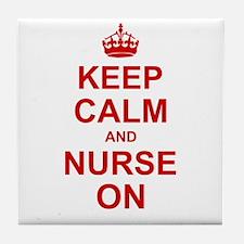 Keep Calm and Nurse on Tile Coaster