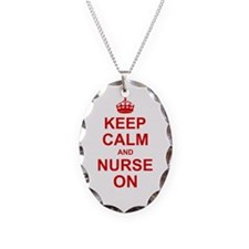 Keep Calm and Nurse on Necklace