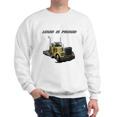 Loud is Proud Sweatshirt