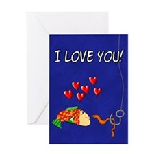 I Love You Fish And Bait Greeting Card