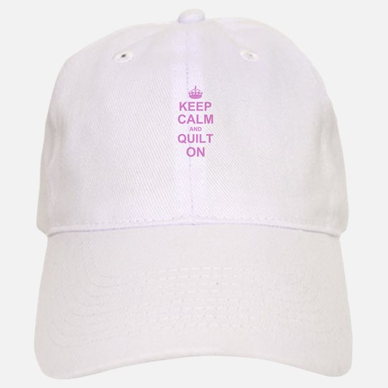 Keep Calm and Quilt on Baseball Baseball Cap