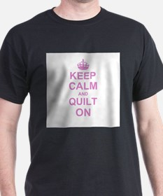 Keep Calm and Quilt on T-Shirt