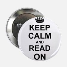"""Keep Calm and Read on 2.25"""" Button"""
