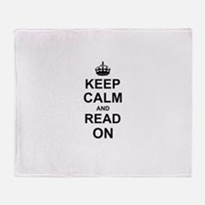 Keep Calm and Read on Throw Blanket