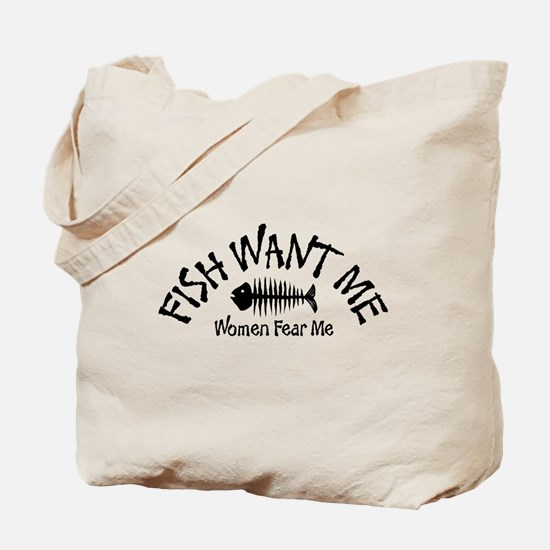 FISH WANT ME Tote Bag