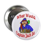 What Would Capt. JAck Do? Button