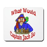 What Would Capt. JAck Do? Mousepad