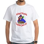 What Would Capt. JAck Do? White T-Shirt