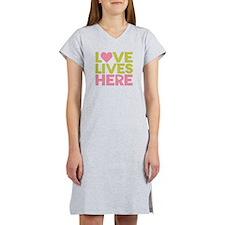 Love Lives Here Women's Nightshirt