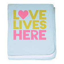 Love Lives Here baby blanket