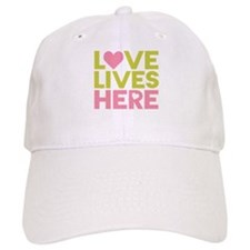 Love Lives Here Baseball Cap