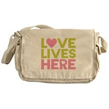 Love Lives Here Messenger Bag