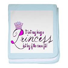 Princess, It isn't easy baby blanket