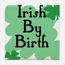 Irish by Birth Tile Coaster