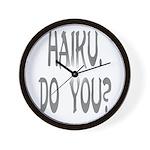 haiku. do you? Wall Clock