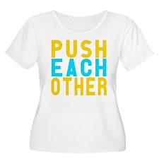 Push Each Other Plus Size T-Shirt