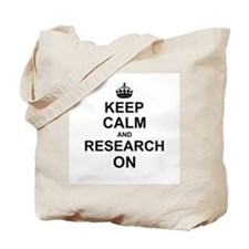 Keep Calm and Research on Tote Bag
