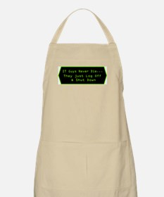 IT Guys Never Die... BBQ Apron