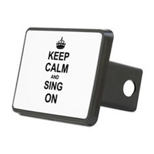 Keep Calm and Sing on Hitch Cover