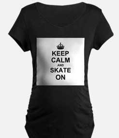 Keep Calm and Skate on Maternity T-Shirt