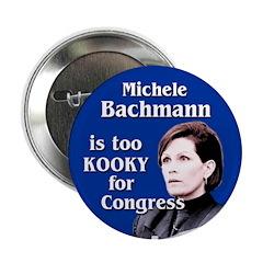 Michele Bachmann is too kooky