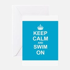 Keep Calm and Swim on Greeting Cards