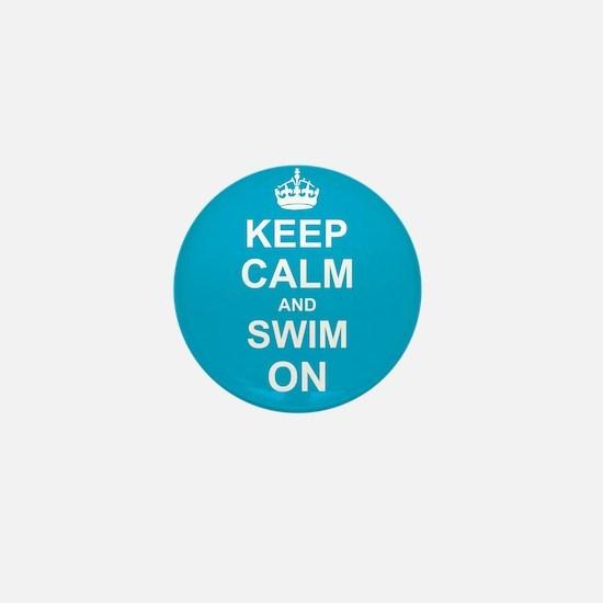 Keep Calm and Swim on Mini Button