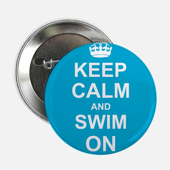 "Keep Calm and Swim on 2.25"" Button"