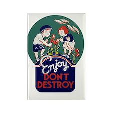 Enjoy don't destroy the earth Rectangle Magnet