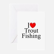 """""""I Love (Heart) Trout Fishing"""" Greeting Cards (Pk"""