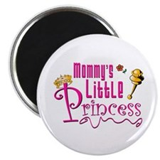 Mommies Little Princess! Magnet