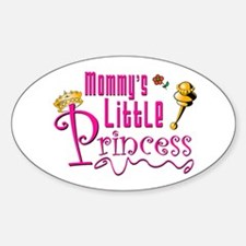 Mommies Little Princess! Oval Decal