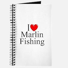 """I Love (Heart) Marlin Fishing"" Journal"