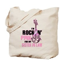 RockinPinkFor SisterInLaw Tote Bag