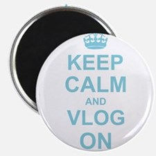 Keep Calm and Vlog on Magnets