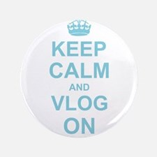 """Keep Calm and Vlog on 3.5"""" Button"""