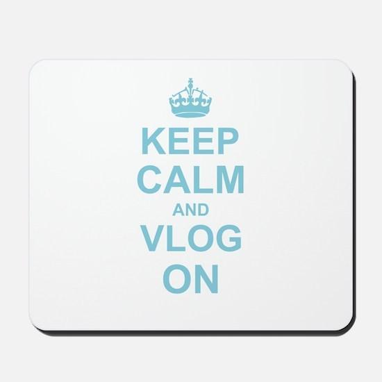Keep Calm and Vlog on Mousepad