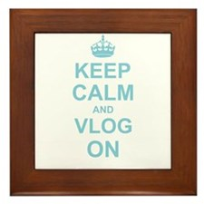 Keep Calm and Vlog on Framed Tile